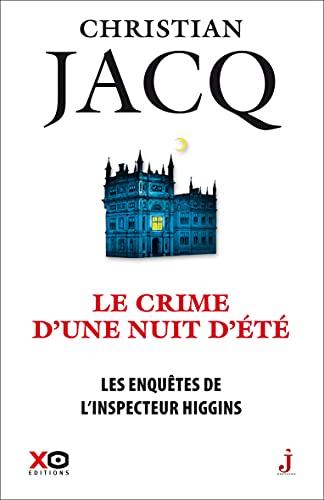 Les enquêtes de linspecteur Higgins - tome 40 - Le crime dune nuit dété (French Edition)
