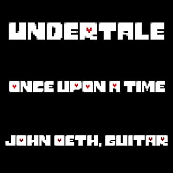 Once Upon a Time (Undertale)