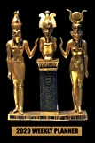 2020 Weekly Planner: Egyptian Trinity Golden Horus Osiris and Isis Statue: Portable Format