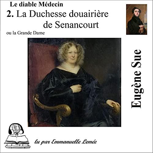 La Duchesse douairière de Senancourt ou la Grande Dame cover art