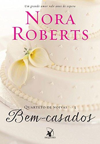 Bem-casados (Quarteto de noivas Livro 3)