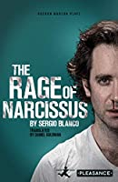 The Rage of Narcissus (Oberon Modern Plays)