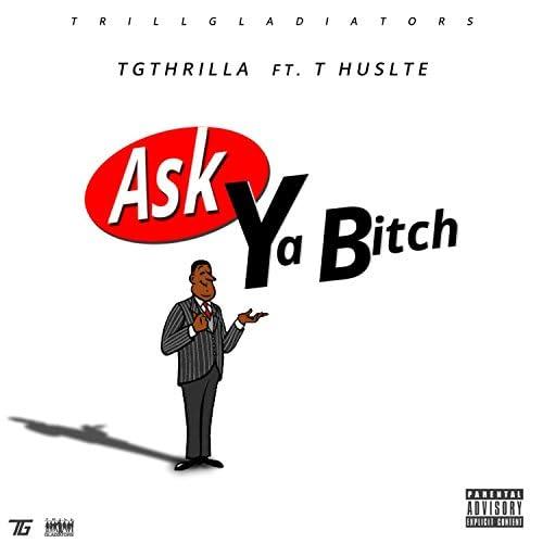 Yung Thrilla feat. T Hustle