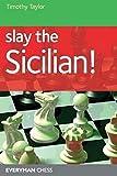 Slay The Sicilian!-Taylor, Timothy