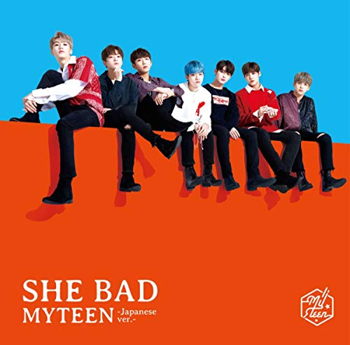[Single]SHE BAD -Japanese ver.- – MYTEEN[FLAC + MP3]