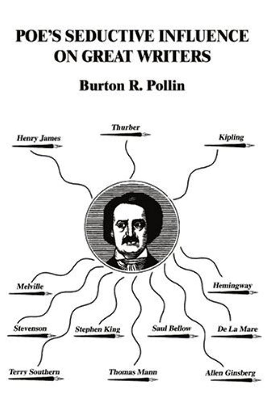 醜い結核マッシュPoe's Seductive Influence On Great Writers