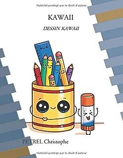KAWAII: DESSIN KAWAII (French Edition)