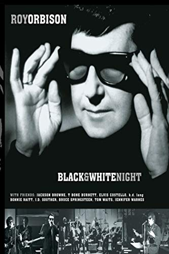Roy Orbison: Black and White Night