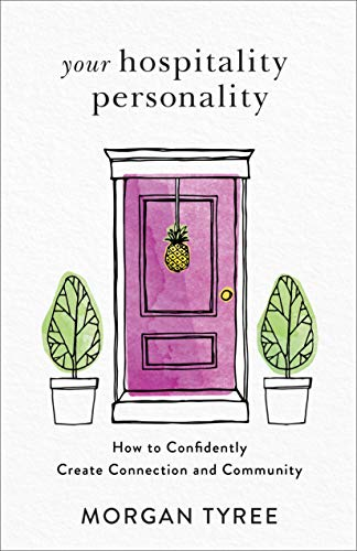 Your Hospitality Personality: How to Confidently Create Connection and Community (English Edition)