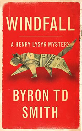 Windfall by Byron TD Smith ebook deal