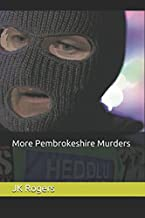 More Pembrokeshire Murders