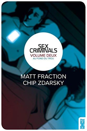 Sex Criminals - Tome 02 : Au fond du trou