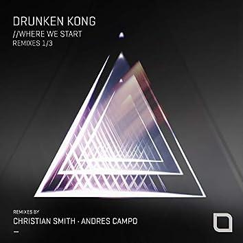 Where We Start (Remixes 1/3)