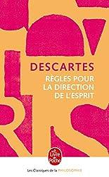 Règles pour la direction de l'esprit de René Descartes