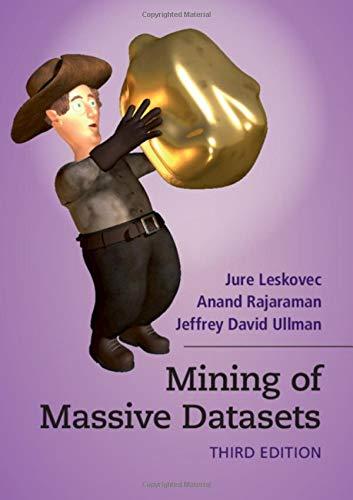 Mining of Massive Datasets