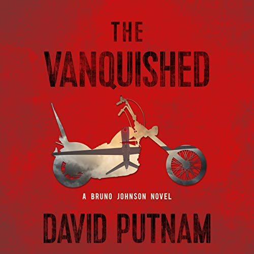The Vanquished: A Bruno Johnson Thriller audiobook cover art