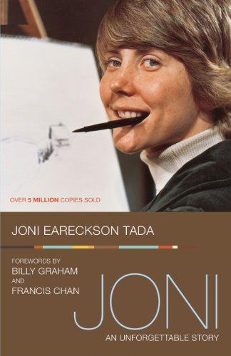 Ebook Joni An Unforgettable Story By Joni Eareckson Tada