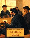 La Silla Vacia by R. de Bresleau Rabi Nachman de Breslau(1997-01-01)