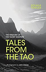 Tales from the Tao, by Solala Towler