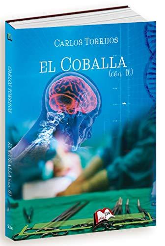 El coballa (con ll) (Libros Mablaz nº 214)