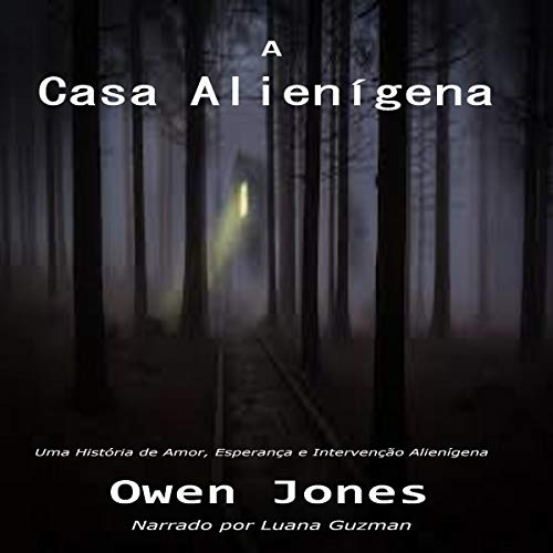 A Casa Alienígena [The Alien House] cover art