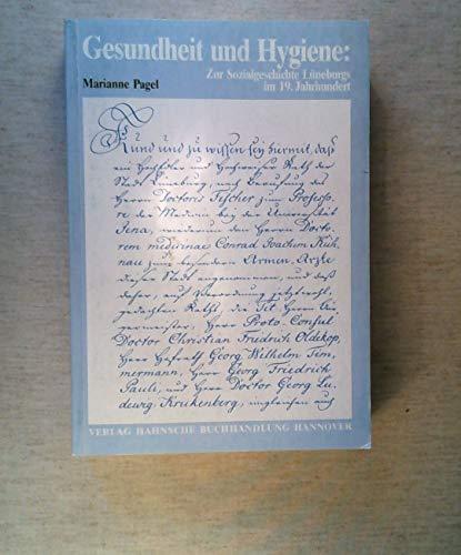 Gesundheit und Hygiene: Zur Sozialgeschichte Lüneburgs im 13. Jahrhundert