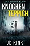 Knochenteppich: Ein Fall für Detective Jack Logan (German Edition)