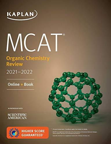 MCAT Organic Chemistry Review 2021-2022 (Kaplan Test Prep)