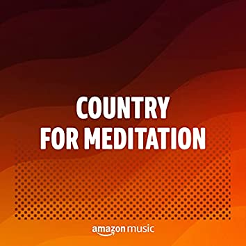 Country for Meditation