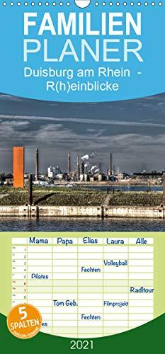 Duisburg am Rhein - R(h) einblicke - Familienplaner hoch (Wandkalender 2021, 21 cm x 45 cm, hoch)