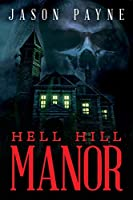 Hell Hill Manor