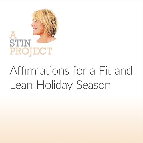 Affirmations for a Fit and Lean Holiday Season cover art