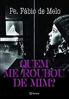 Quem Me Roubou de Mim? (Português)