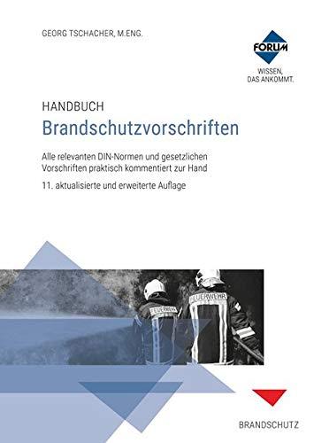 Handbuch Brandschutzvorschriften: Kombi-Paket: Print und E-Book im PDF- und EPUB-Format: Kombi-Ausgabe