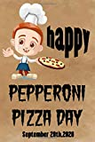 Pepperoni Pizza Day: Love Pizza gift, good notebook, beautiful lined notebook / journal gift,120 Pages, perfect Size 6' x 9', Soft Cover, Matte Finish