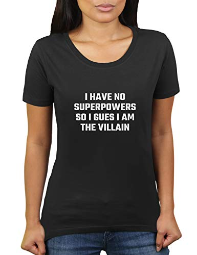 KaterLikoli I Have No Superpowers So I Gues I Am The Villain - Camiseta para mujer Profundo Negro L