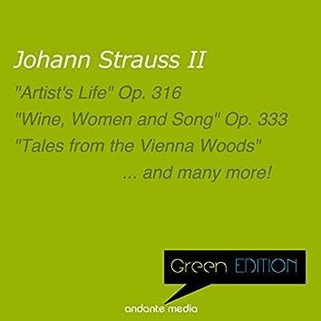 """Green Edition - Strauss II: """"Artist's Life"""" Op. 316"""