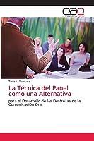La Técnica del Panel como una Alternativa: para el Desarrollo de las Destrezas de la Comunicación Oral