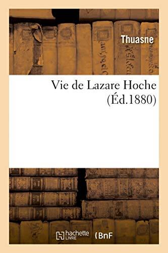 Vie de Lazare Hoche (Histoire)