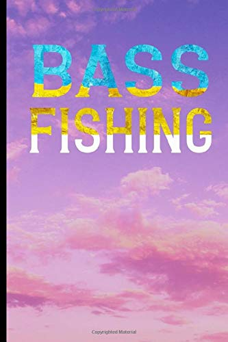 Bass Fishing: Bass Fishing Gifts , Best Bass Fishing Log, Bass Fishing Gear
