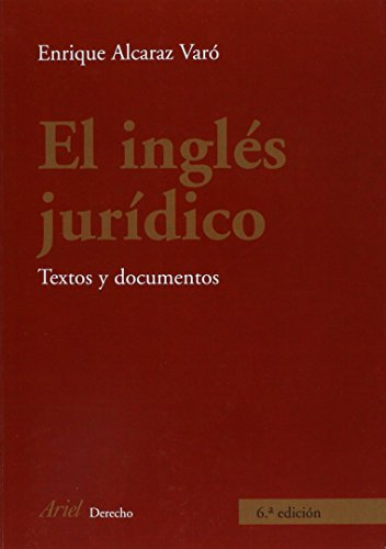 El inglés jurídico: Textos documentos Ariel Derecho