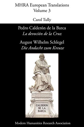 Pedro Calderón de La Barca, 'La Devoción de La Cruz'/ August Wilhelm...