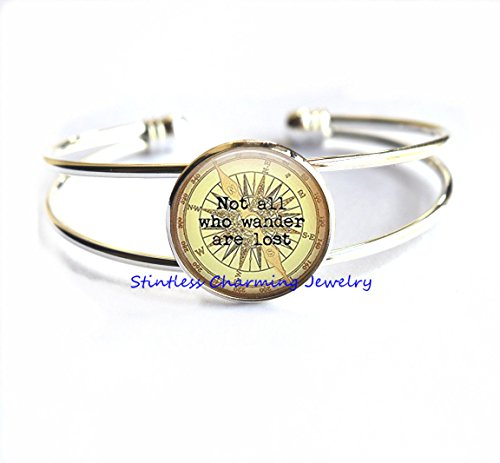 Not All Those Who Wander Are Lost Bracelet Compass Jewelry,Inspiration Jewelry, Graduation Gift, Gift Idea, Travel Bracelet