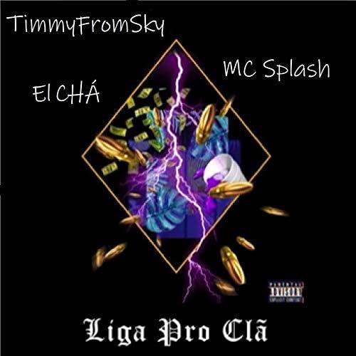 MC Splash, El CHÁ & TimmyFromSky