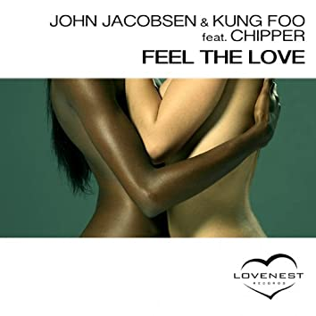 Feel The Love (feat. Chipper) [The Remixes]