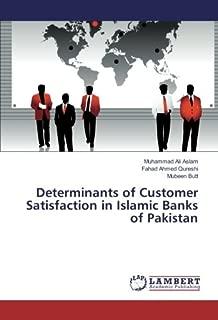 Determinants of Customer Satisfaction in Islamic Banks of Pakistan