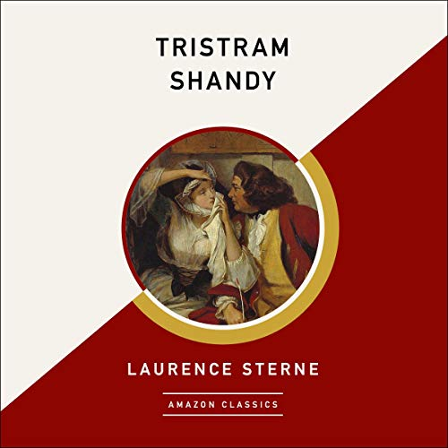Tristram Shandy (AmazonClassics Edition) audiobook cover art