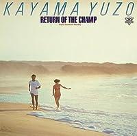 RETURN OF THE CHAMP~「帰ってきた若大将」 ― オリジナル・サウンドトラック