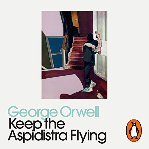 Keep the Aspidistra Flying cover art