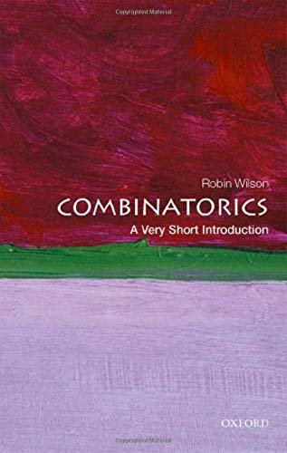 Compare Textbook Prices for Combinatorics: A Very Short Introduction Very Short Introductions Illustrated Edition ISBN 9780198723493 by Wilson, Robin